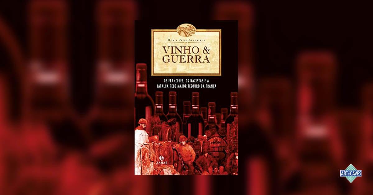 Vinho & Guerra