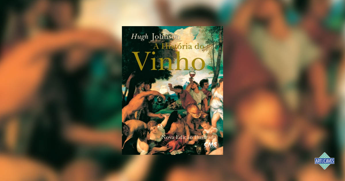 A história do vinho, de Hugh Johnson