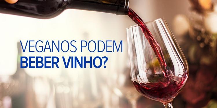 Veganos podem beber vinho?